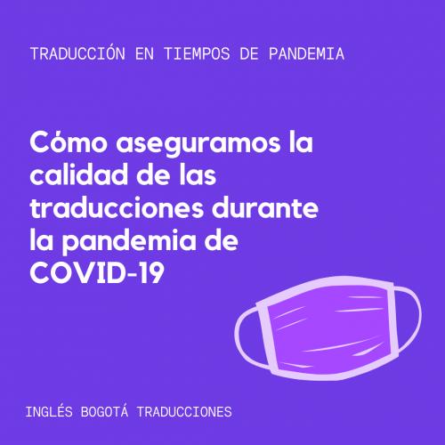 Calidad De Traducción Durante Pandemia De Covid 19