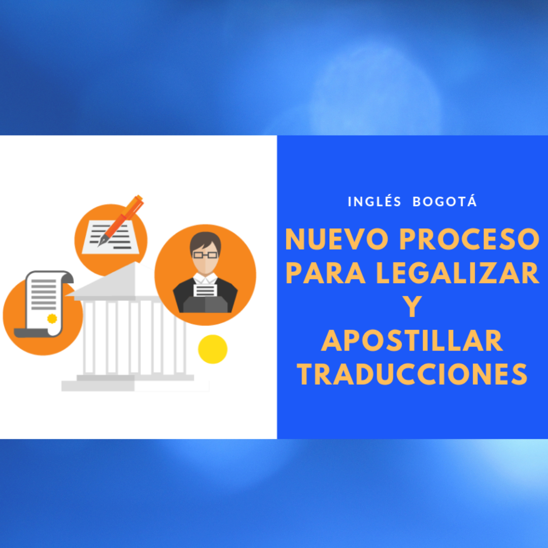 Proceso Para Legalizar Y Apostillar Traducciones