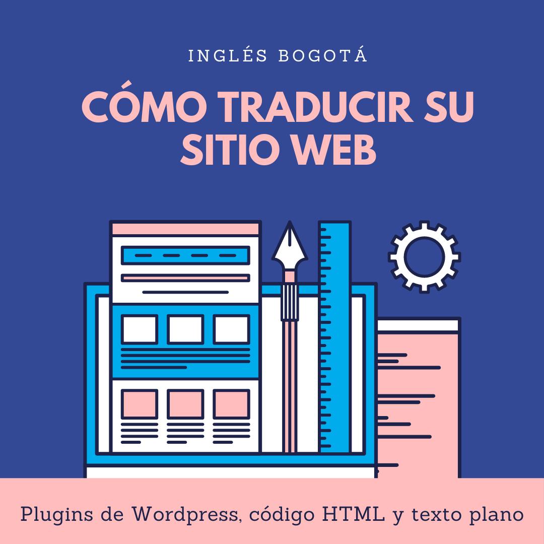 Cómo Traducir Su Sitio Web