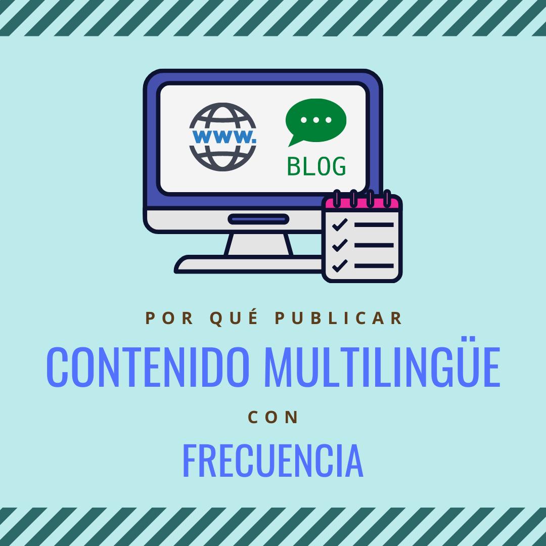 Por Qué Publicar Contenido Multilingüe